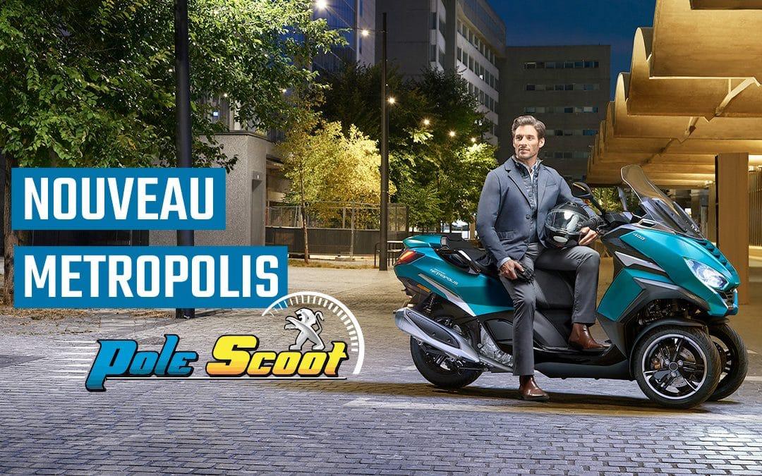 Le nouveau Peugeot Metropolis débarque chez Pole Scoot !